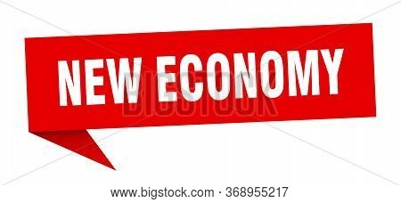 New Economy Speech Bubble. New Economy Ribbon Sign. New Economy Banner