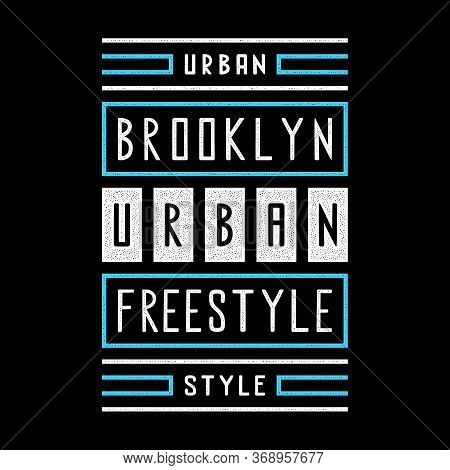 Vector Retro Illustration On The Theme Of Brooklyn. Urban. Freestyle. Stylized Vintage White Grunge