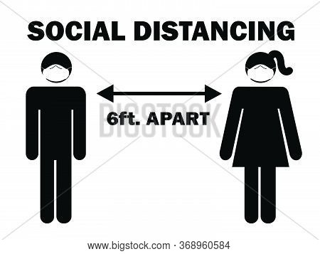 Social Distancing 6 Ft. Apart Man Woman Stick Figure With Facial Mask. Pictogram Illustration Depict