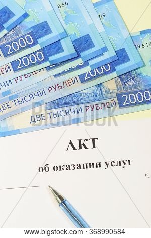 Registration Of Documents And Payment For The Work Performed. Russian Text Of The Act On The Provisi