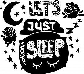 Lets Just Sleep Hand Drawn Vector Lettering