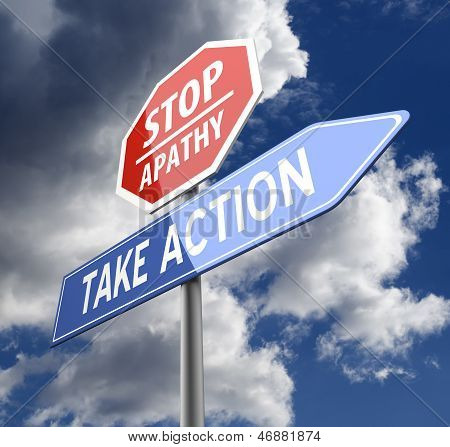 Stop Apathy And Take Action Words On Red Blue Road Sign