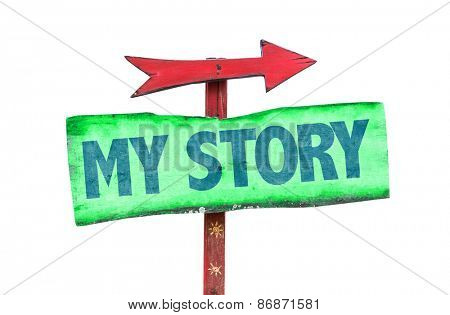 My Story sign isolated on white poster