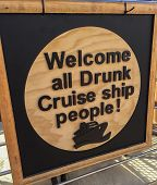 welcome all drunk cruise ship people humorous signage at port retail store poster