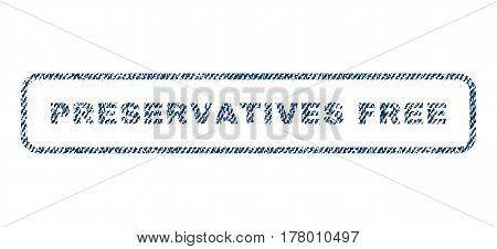 Preservatives Free text textile seal stamp watermark. Blue jeans fabric vectorized texture. Vector caption inside rounded rectangular banner. Rubber sign with fiber textile structure.
