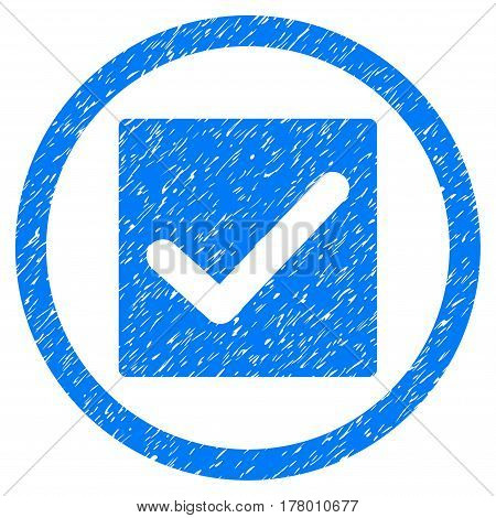 Check grainy textured icon inside circle for overlay watermark stamps. Flat symbol with dust texture. Circled dotted vector blue ink rubber seal stamp with grunge design on a white background.