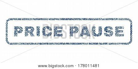 Price Pause text textile seal stamp watermark. Blue jeans fabric vectorized texture. Vector caption inside rounded rectangular banner. Rubber emblem with fiber textile structure.