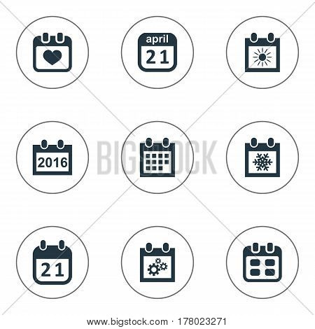 Vector Illustration Set Of Simple Date Icons. Elements Date Block, Snowflake, 2016 Calendar And Other Synonyms Calendar, April And Gear.