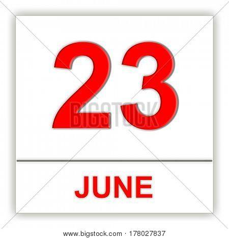 June 23. Day on the calendar. 3D illustration