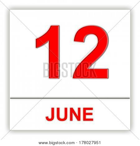 June 12. Day on the calendar. 3D illustration