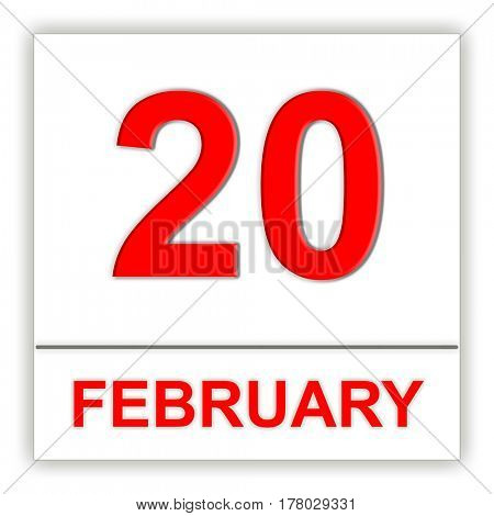 February 20. Day on the calendar. 3D illustration