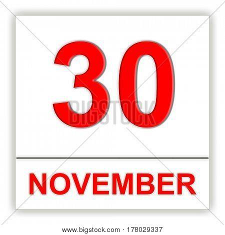 November 30. Day on the calendar. 3D illustration
