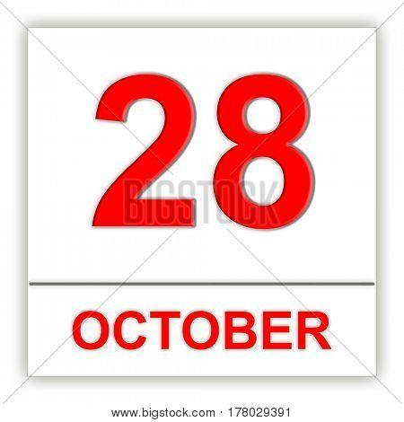 October 28. Day on the calendar. 3D illustration