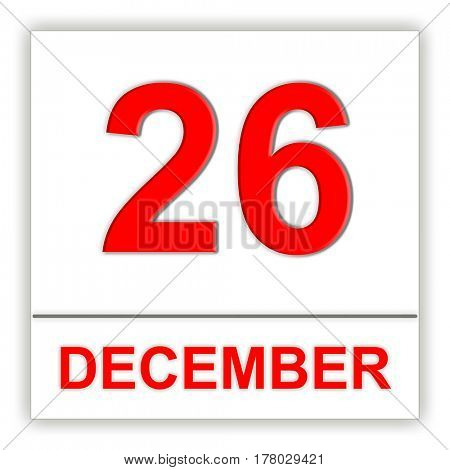 December 26. Day on the calendar. 3D illustration