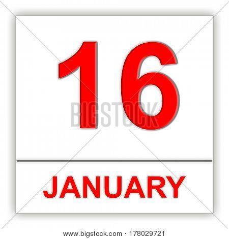 January 16. Day on the calendar. 3D illustration
