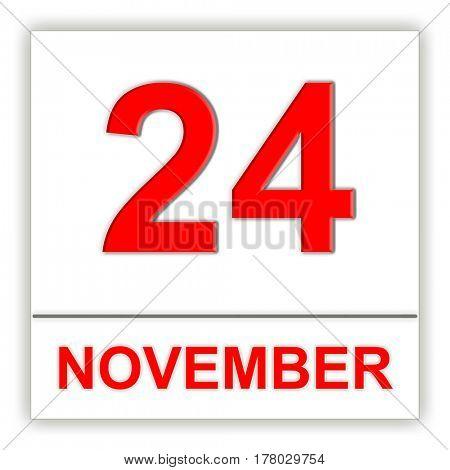 November 24. Day on the calendar. 3D illustration