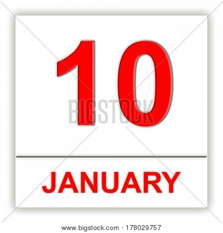January 10. Day on the calendar. 3D illustration