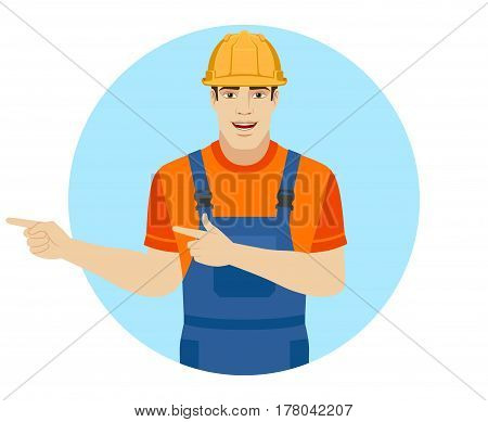 Builder howing something beside of him. Portrait of builder in a flat style. Vector illustration.