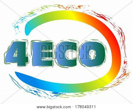 For eco grunge label with inscription stylized as 4ECO in rainbow colored ellipse in white area
