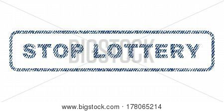 Stop Lottery text textile seal stamp watermark. Blue jeans fabric vectorized texture. Vector tag inside rounded rectangular shape. Rubber emblem with fiber textile structure.