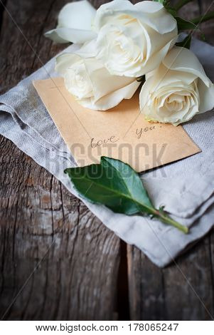 Message Love You Old Paper And Bouquet White Roses