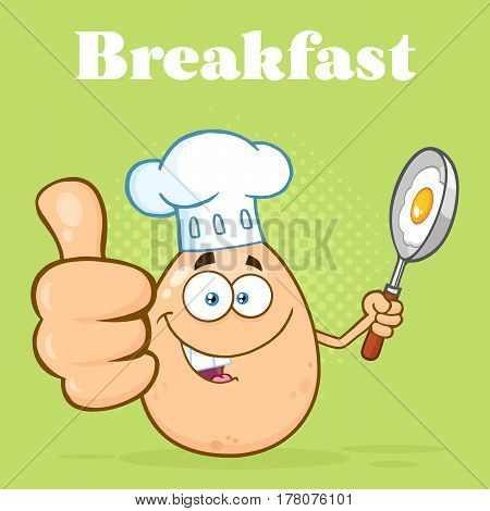 Chef Egg Cartoon Mascot Character Showing Thumbs Up And Holding A Frying Pan With Food. Illustration With Green Halftone Background And Text Breakfast