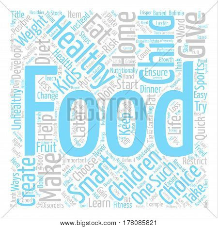 Easy Ways to a Healthy Diet for Kids text background word cloud concept