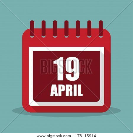 Calendar with 19 april in a flat design. Vector illustration