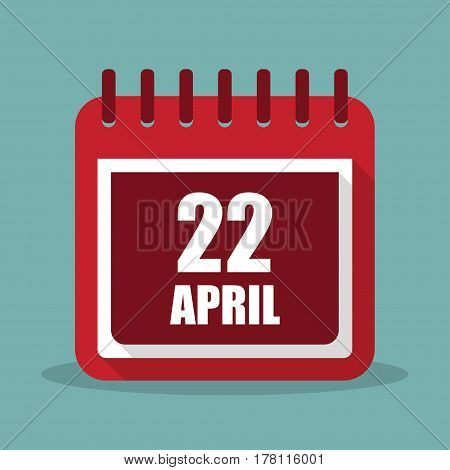Calendar with 22 april in a flat design. Vector illustration