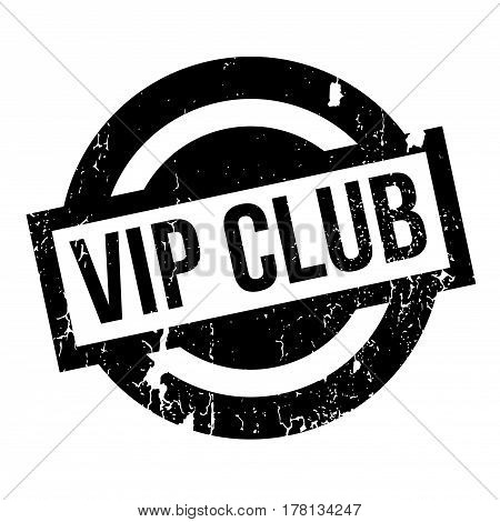 Vip Club rubber stamp. Grunge design with dust scratches. Effects can be easily removed for a clean, crisp look. Color is easily changed.