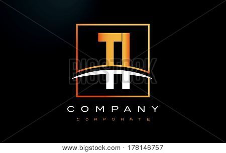Ti T I Golden Letter Logo Design With Gold Square And Swoosh.