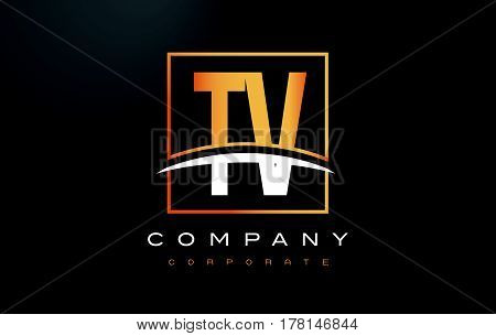 Tv T V Golden Letter Logo Design With Gold Square And Swoosh.