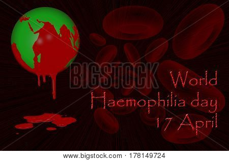 3D. World Haemophilia day 17 April - earth globe with blood dripping