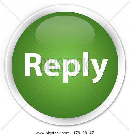 Reply Premium Soft Green Round Button