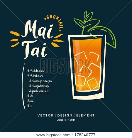 Modern hand drawn lettering label for alcohol cocktail Mai Tai. Calligraphy brush and ink. Handwritten inscriptions for layout and template. Vector illustration of text.
