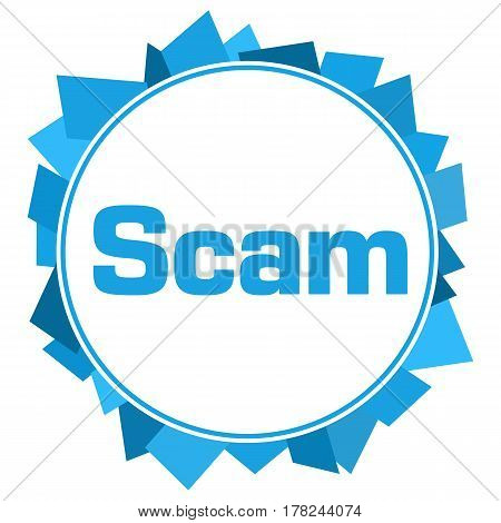 Scam text written over blue circular background.