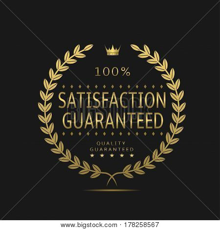 Satisfaction guaranteed label. Golden laurel wreath, sale promotion icon