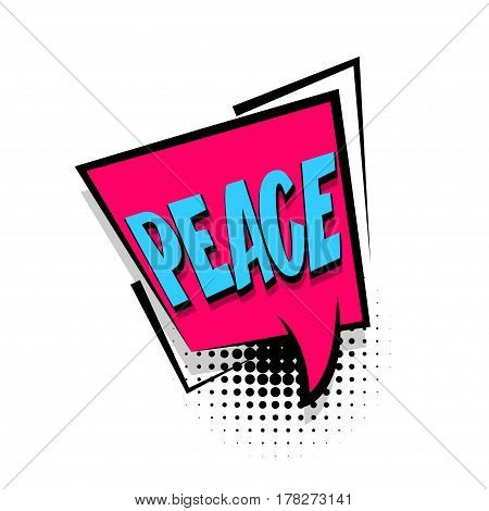 Lettering peace. Comics book halftone balloon. Bubble icon speech phrase. Cartoon exclusive font label tag expression. Comic text sound effects dot background. Sounds vector illustration.