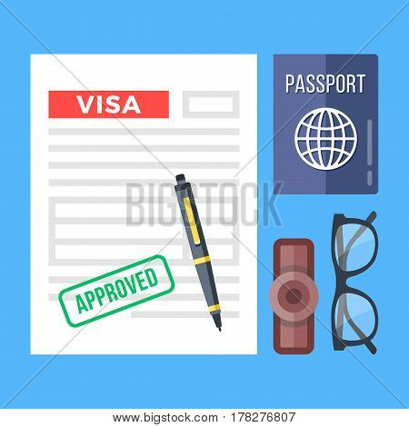 Approved visa application, passport, stamp, pen and glasses set. Flat design graphic elements, flat icons set for web banners, websites, infographics, printed materials. Top view. Vector illustration