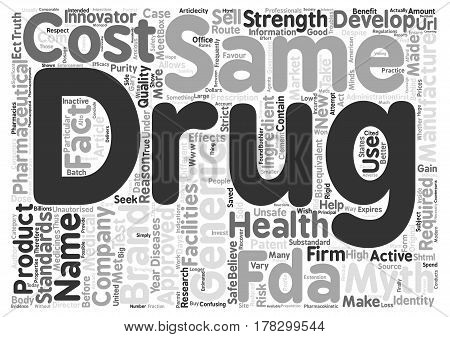 Generic Medications The Truth Behind The Myths text background word cloud concept