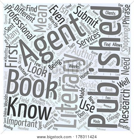 Getting Your Book Published What You Need to Know About Literary Agents Word Cloud Concept