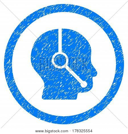 Call Center Operator grainy textured icon inside circle for overlay watermark stamps. Flat symbol with scratched texture. Circled vector blue rubber seal stamp with grunge design.