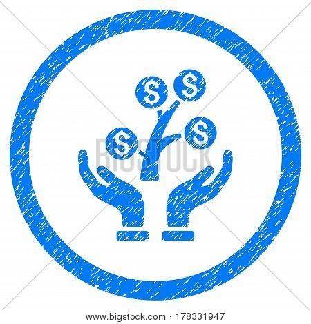 Money Tree Care Hands grainy textured icon inside circle for overlay watermark stamps. Flat symbol with unclean texture. Circled vector blue rubber seal stamp with grunge design.