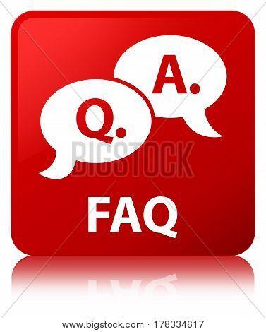 Faq (question Answer Bubble Icon) Red Square Button