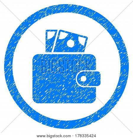 Wallet grainy textured icon inside circle for overlay watermark stamps. Flat symbol with dust texture. Circled vector blue rubber seal stamp with grunge design.