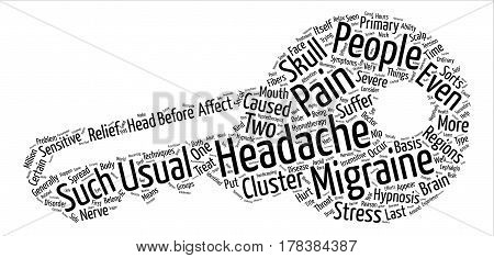 Headache And Migraine Pain Relief Through Hypnotherapy text background word cloud concept