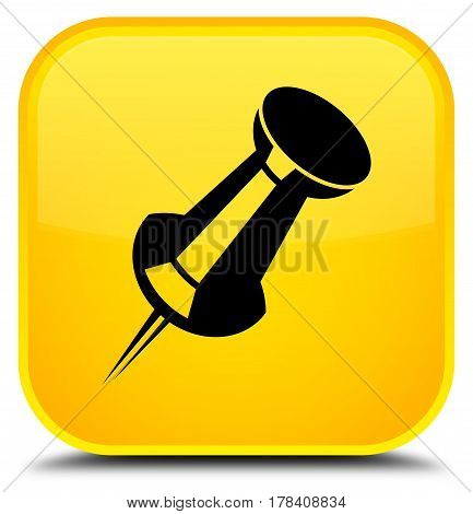 Push Pin Icon Special Yellow Square Button