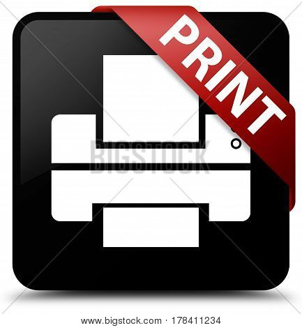 Print (printer Icon) Black Square Button Red Ribbon In Corner