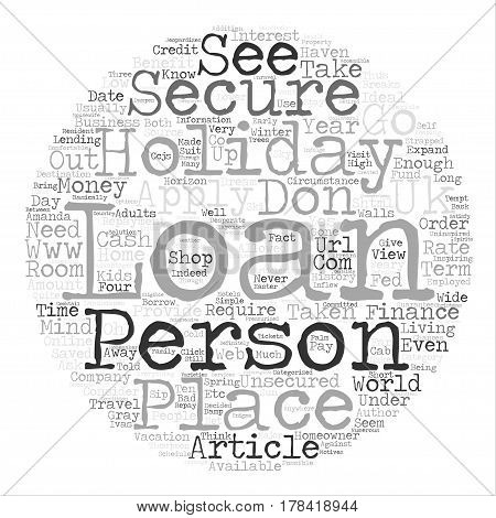 Holiday Loans Can Expand The Horizon Of What You See text background word cloud concept