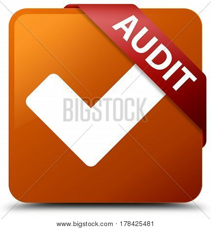 Audit (validate Icon) Brown Square Button Red Ribbon In Corner